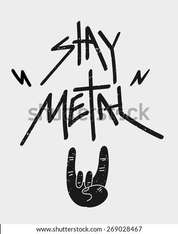 Stay Metal Rock Poster. Vector