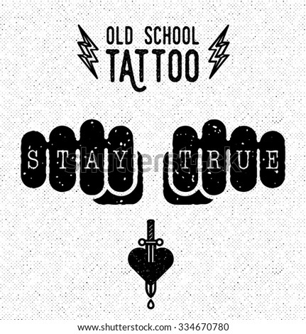 Stay true. Old school tattoo badge