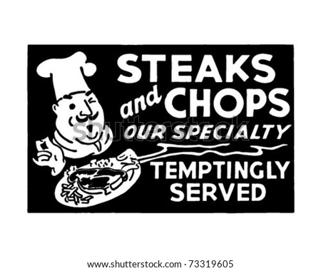 Steaks And Chops 3 - Retro Ad Art Banner - stock vector