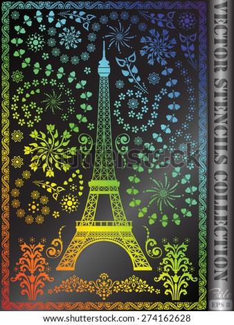 Stencil Eiffel Tower with ornament made of flowers, leaves, stars and hearts. - stock vector