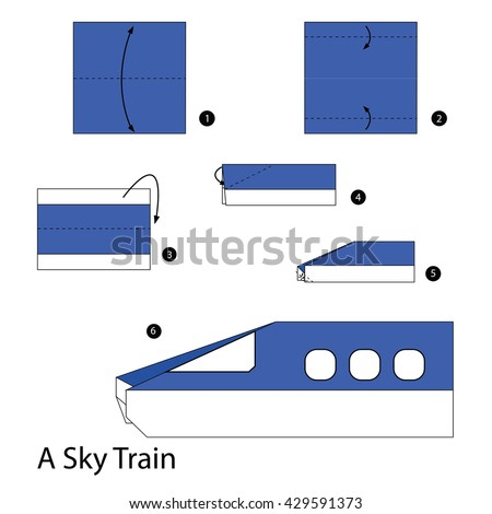Step By Instructions How To Make Origami Sky Train