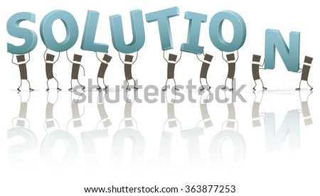 Stick figures holding the word Solution. A group of people holding some letters above their heads. The letters form the word Solution. Stick figures on white background. EPS10 file.