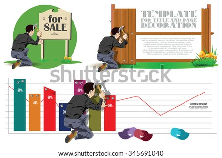 Stock illustration. A man working with a hammer. He nailed boards, chart and sign. - stock vector