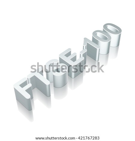 Stock market indexes collection: 3d metallic character FTSE-100 with reflection on White background, EPS 10 vector illustration.