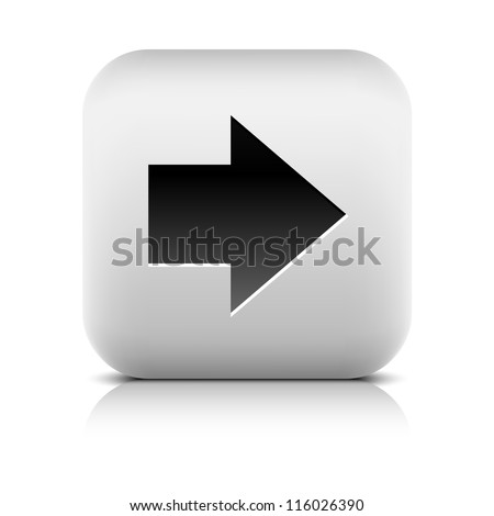 Stone icon arrow right sign. White rounded square shape web button with drop black shadow and gray reflection on white background. Vector illustration internet design element clip-art saved in 8 eps - stock vector