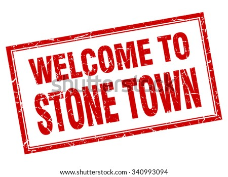 Stone Town red square grunge welcome isolated stamp