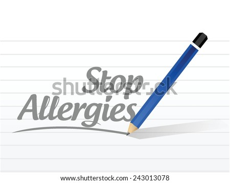 stop allergies message sign illustration design over a white background - stock vector