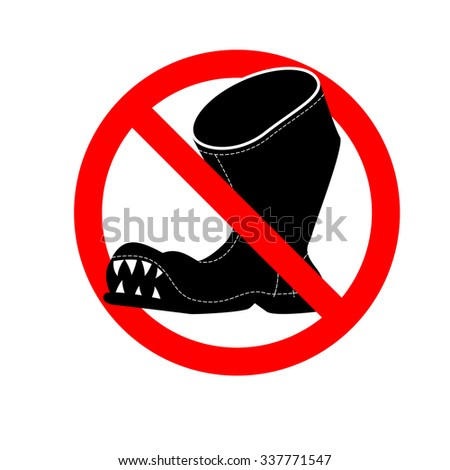 Stop broken shoes. Leaky footwear ban. Red mark is prohibited.