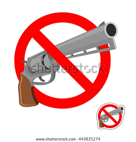 Stop gun. Prohibited entry of weapons. Colt crossed out. Emblem against revolver. Red prohibition sign. Ban murder - stock vector