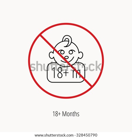 Stop or ban sign. Baby face icon. Newborn child sign. Use of one and half year and plus symbol. Prohibition red symbol. Vector - stock vector