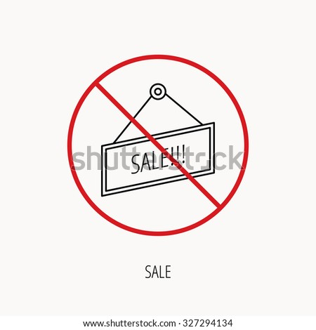 Stop or ban sign. Sale icon. Advertising banner tag sign. Prohibition red symbol. Vector - stock vector