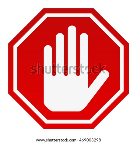 STOP! Red octagonal stop hand sign for prohibited activities. Vector illustration - you can simply change color and size.