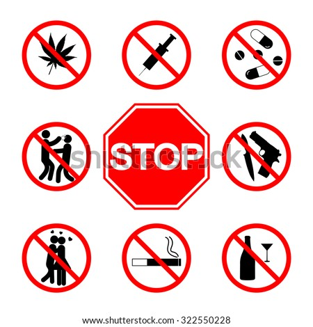 Stop sign. Do not smoke.  Not drinking alcohol. No weapons. No kissing. No drugs, No fighting. No love - stock vector