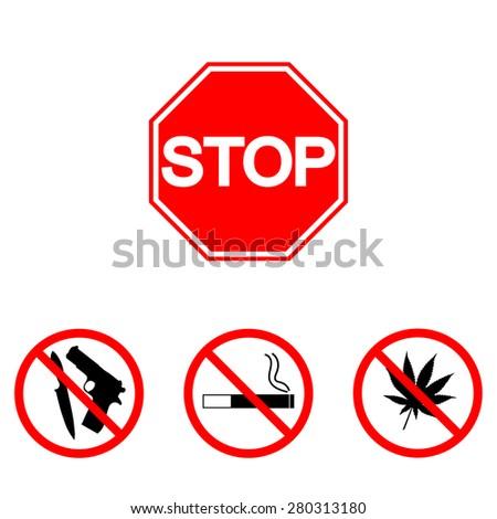 Stop sign. Warning. Prohibited. Set: drugs, smoking, gun - stock vector