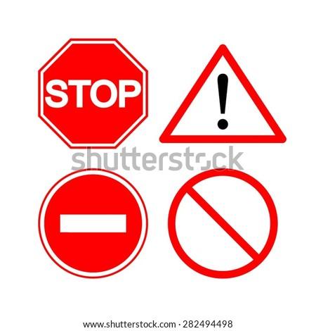Stop sign. Warning. Warning. Passage forbidden. must not. Do not Enter - stock vector