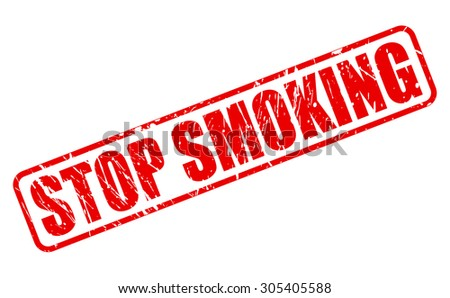 Stop smoking red stamp text on white - stock vector