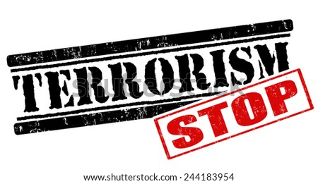 Stop terrorism grunge rubber stamp on white background, vector illustration - stock vector