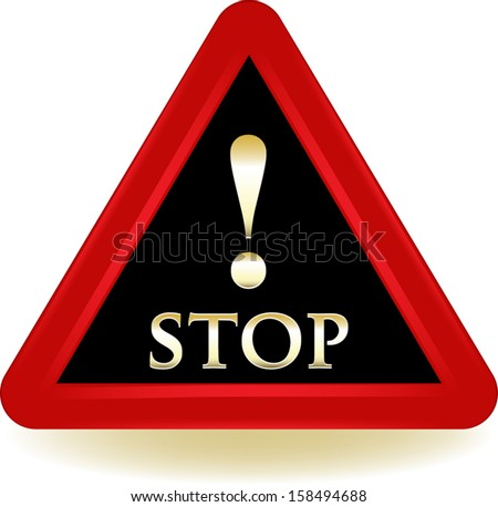 Stop Warning Sign