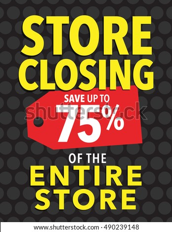 Store closing sale - Save up to 75% off entire store