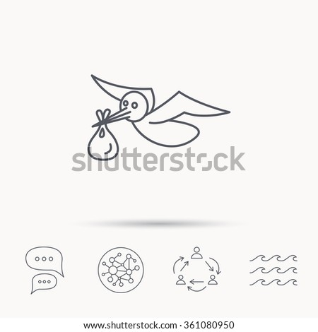 Stork with sack icon. Newborn baby symbol. Global connect network, ocean wave and chat dialog icons. Teamwork symbol. - stock vector