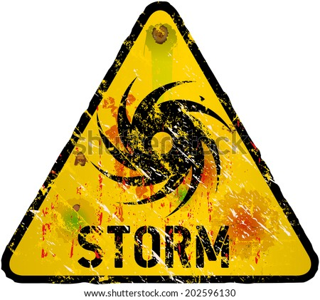storm warning sign, heavy weathered, vector eps 10 - stock vector