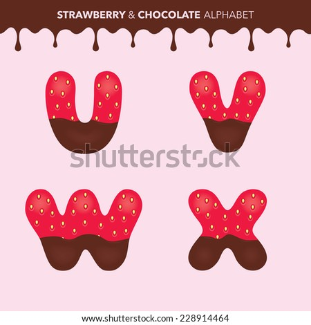 Strawberry and chocolate alphabet (characters U, V, W, X) and flowing drops pattern - vector illustration - stock vector