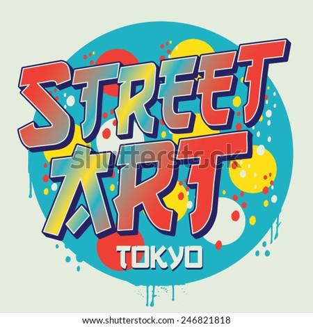 Street art Tokyo typography, t-shirt graphics, vectors - stock vector
