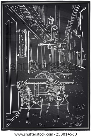 Street cafe in old town chalk sketch on a blackboard. - stock vector