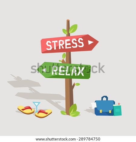 Stress or relax. Concept vector illustration with highway road signs of Stress and Relax. Case with documents or sandals and cocktail.  - stock vector