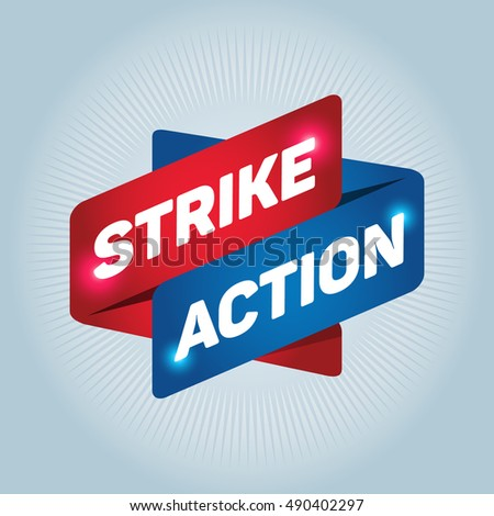 STRIKE ACTION arrow tag sign.