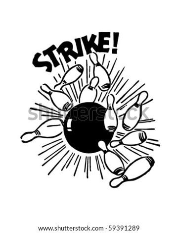 Strike! - Bowling Ball And Pins - Retro Clip Art - stock vector