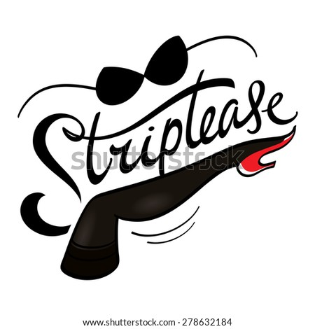 Striptease - female leg in black stocking and red shoe, black bra - stock vector