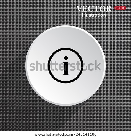 Structural gray background with shadow, white circle, icon of info,  vector illustration, EPS 10 - stock vector