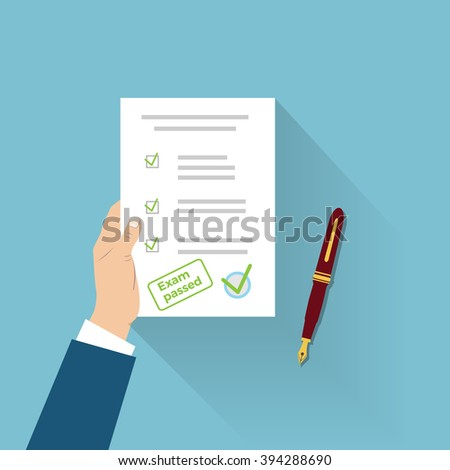 Student hand holding an exam paper with correct answers. Passed test, exam concept. Certificate, document. Flat illustration style. - stock vector