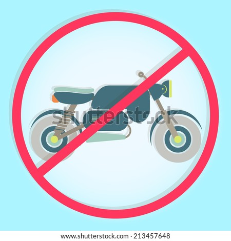"""Stylish and colorful """"no motorcycle sign"""". Colorful symbol prohibiting motorcycle - stock vector"""