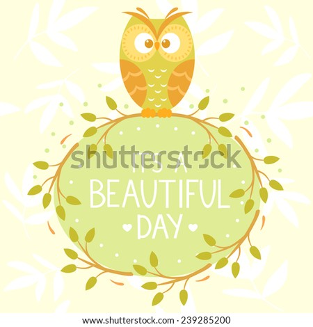 Stylish card with cartoon beautiful and funny owl with place for text. Vector illustration - stock vector