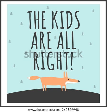 Stylish children's poster with quote - stock vector