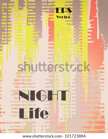 Stylish colorful background with random ink elements resembling buildings and night lights. Perfect for banners, booklets and web project. Nightlife noir imagery. - stock vector