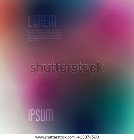 Stylish colorful background with soft gradients, and space for text. Abstract background texture with blurred abstract gradients. Abstract background for apps, presentations or corporate use. - stock vector