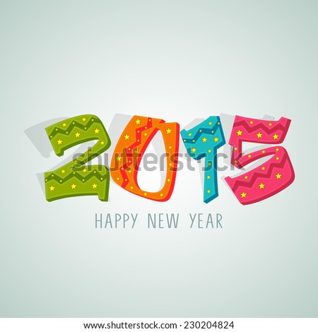 Stylish colorful text on grey background for Happy New Year 2015 celebrations. - stock vector