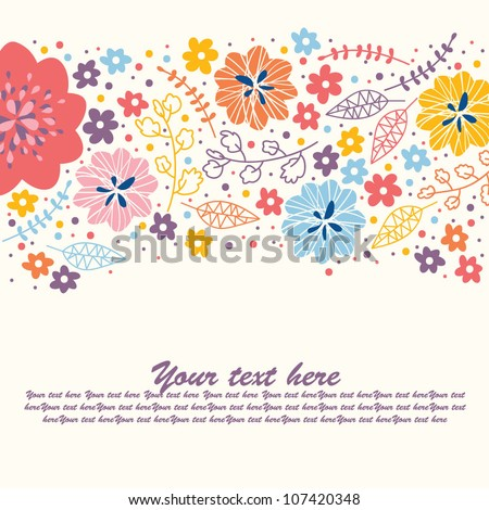 Stylish cute colorful floral seamless background with text - stock vector