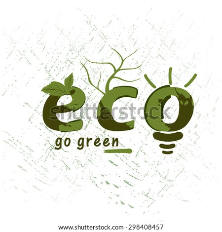 Stylish green text Eco on grungy background, can be used as poster, banner or flyer design.