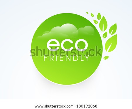 Stylish nature sticker, tag or label with text Eco Friendly on green leaves decorated blue background.  - stock vector