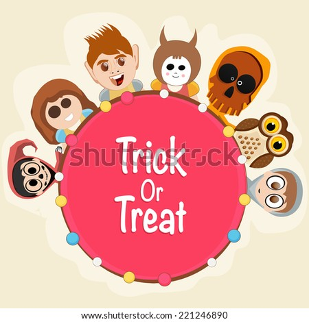 Stylish rounded tag or sticker of text Trick Or Treat with scary ghost faces, skull and owl. - stock vector