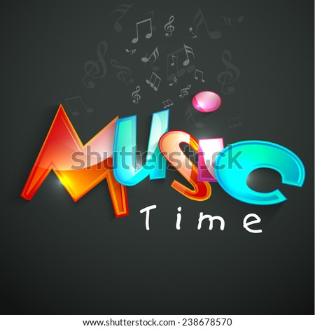 Stylish shiny text of Music Time with musical notes on dark grey background. - stock vector