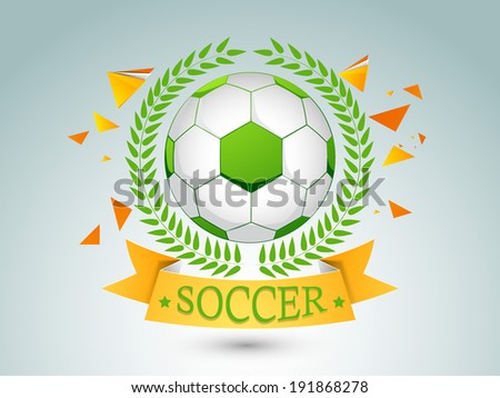 Stylish sticker, tag or label design with green shiny soccer ball and golden ribbon on blue background. - stock vector