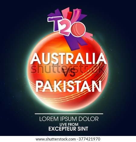 Stylish text Australia Vs Pakistan on glossy Ball for Cricket Match concept. - stock vector