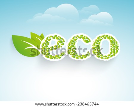 Stylish text of Eco with green leaves for Save Ecology concept on cloudy blue background. - stock vector
