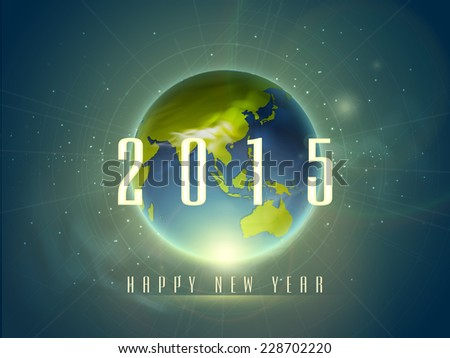 Stylish text of 2015 Happy New Year with globe on abstract background.