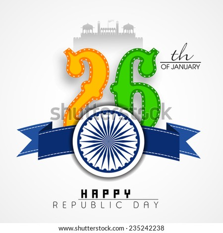 Stylish text 26th of January in national flag colors with Ashoka Wheel and silhouette of Red Fort on grey background for Happy Indian Republic Day celebrations. - stock vector